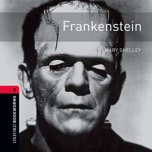 Frankenstein: 1000 Headwords (Oxford Bookworms ELT)