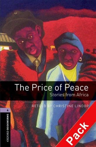 The Price of Peace: 1400 Headwords: Stories from Africa (Oxford Bookworms ELT)