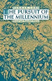 The Pursuit of the Millennium: Revolutionary Millenarians and Mystical Anarchists of the Middle Ages - book cover picture