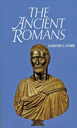 The Ancient Romans, Starr, Chester G.