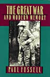 The Great War and Modern Memory - book cover picture