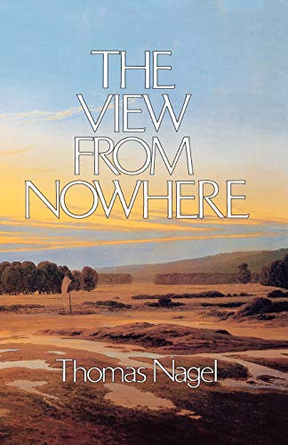 The View From Nowhere, by Nagel, T