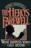 Buy The Hero's Farewell: What Happens When Ceo's Retire from Amazon