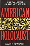 American Holocaust: Columbus and the Conquest of the New World - book cover picture