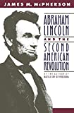 Abraham Lincoln and the Second American Revolution book cover.
