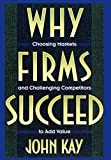 Buy Why Firms Succeed from Amazon
