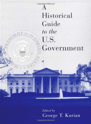 A historical guide to the U.S. government