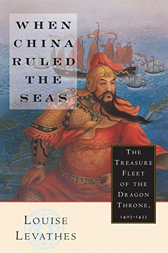 when china ruled the sea Louise levathes is a journalist and historian, author of the best-selling book on the ming treasure fleet, when china ruled the seas,which has been translated into a half dozen languages, including french under the title, les navigateurs de l'empire celeste she lectures on maritime china at colleges and universities.