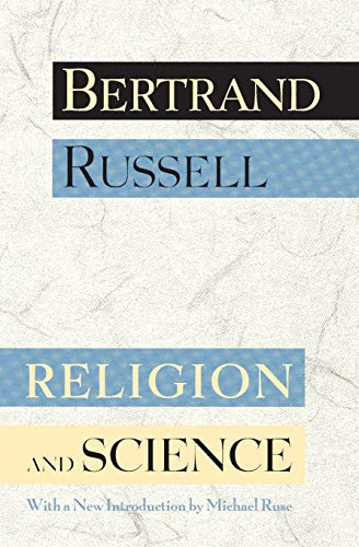 Religion and Science, by Russell, B.