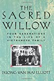 The Sacred Willow: Four Generations in the Life of a Vietnamese Family - book cover picture