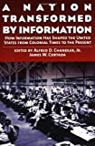 Buy A Nation Transformed by Information: How Information Has Shaped the United States from Colonial Times to the Present from Amazon