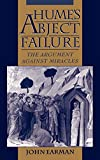Hume\'s Abject Failure : The Argument Against Miracles