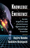 Buy Knowledge Emergence: Social, Technical, and Evolutionary Dimensions of Knowledge Creation from Amazon