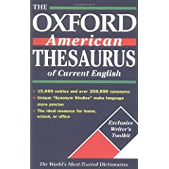 The Oxford American Thesaurus of Current