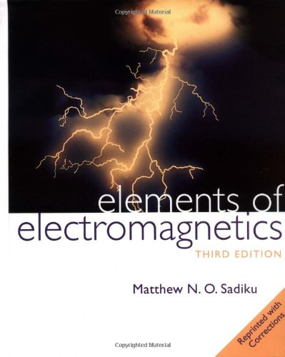 PDF Elements of Electromagnetics The Oxford Series in Electrical and Computer Engineering 3rd Edition