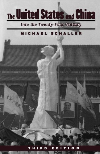 The United States and China: Into the Twenty-first Century, Schaller, Michael