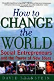 Buy How to Change the World: Social Entrepreneurs and the Power of New Ideas from Amazon
