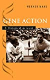 Gene Action: Historical Account
