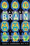 Brave New Brain