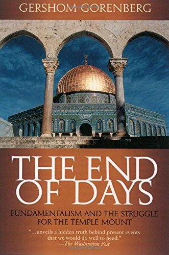 The End of Days, by Gorenberg, G