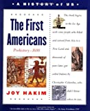 The First Americans, Third Edition: Prehistory-1600