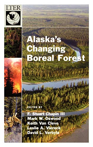Alaska's Changing Boreal Forest (Long-Term Ecological Research Network Series)