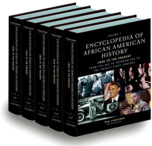 Encyclopedia of African American history, 1896 to the present : from the age of segregation to the twenty-first century