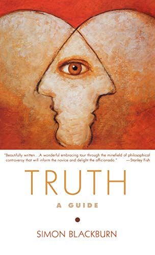 Truth a Guide to the Perplexed., by Blackburn, S.