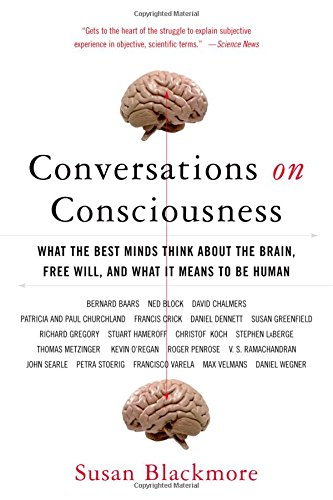 Conversations on Consciousness, by Blackmore, S.