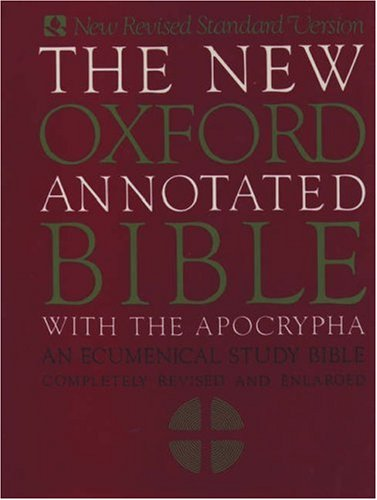 The New Oxford Annotated Bible with Apocrypha: An Ecumenical Study Bible