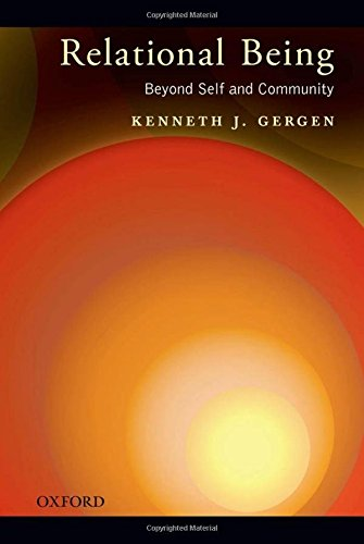 Relational Being: Beyond Self and Community, Gergen, Kenneth J.