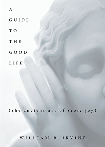 A Guide to the Good Life Book Cover Picture