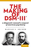 The Making of DSM-III®