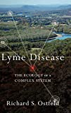 Lyme DIsease: The Ecology of a Complex System by Ostfeld