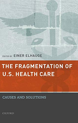 PDF The Fragmentation of U S Health Care Causes and Solutions