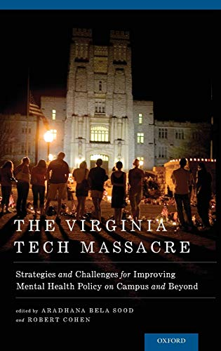 PDF The Virginia Tech Massacre Strategies and Challenges for Improving Mental Health Policy on Campus and Beyond Developmental Perspectives in Psychiatry