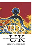 AIDS in the Uk: The Making of a Policy, 1981-1994