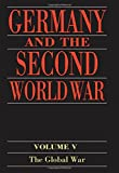 Germany and the Second World War (vol. 5)