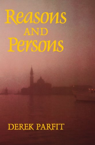 Reasons and Persons, by Parfit, D.