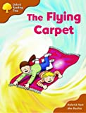 Oxford Reading Tree: Stage 8: Magpie Storybooks (magic Key): the Flying Carpet