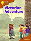 Oxford Reading Tree: Stage 8: Storybooks (magic Key): Victorian Adventure