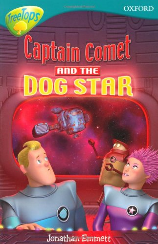 Captain Comet & the Dog Star (Treetops Fiction)