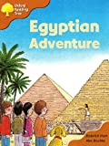 Oxford Reading Tree: Stage 8: More Storybooks A: Egyptian Adventure