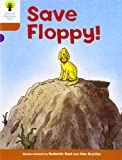 Oxford Reading Tree: Stage 8: More Stories: Save Floppy!