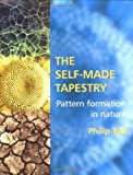 The Self-Made Tapestry by Philip Ball
