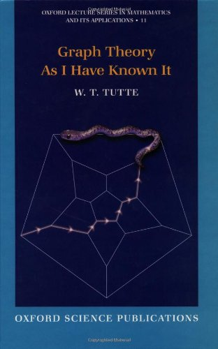 PDF Graph Theory As I Have Known It Oxford Lecture Series in Mathematics and Its Applications