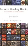 Nature's Building Blocks by John Emsley