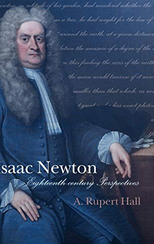 a brief history on sir isaac netwon