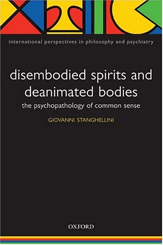 Desembodied Spirits and Deanimated Bodies