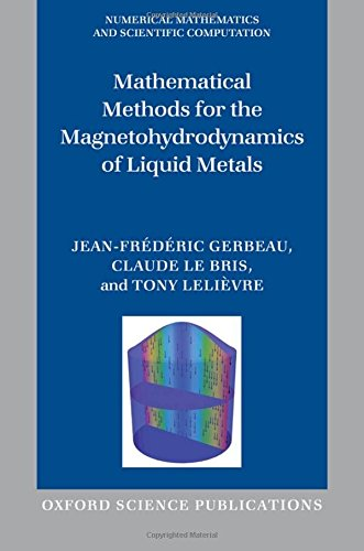 Pdf Mathematical Methods For The Magnetohydrodynamics Of Liquid